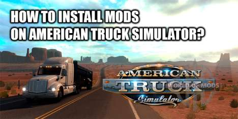 How to install mods on ATS