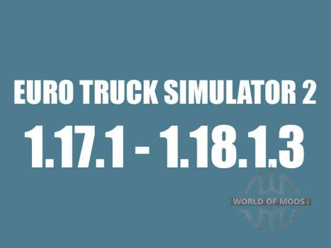 Patch 1.17.1 to 1.18.1.3 for Euro Truck Simulator 2