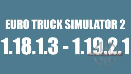 Patch 1.8.1.3 - 1.9.21 for Euro Truck Simulator 2