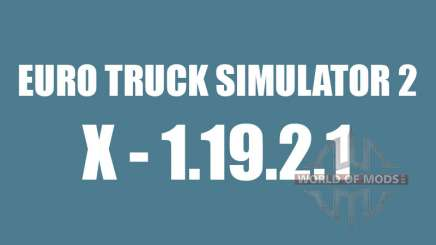 Patch 1.9.21 for Euro Truck Simulator 2