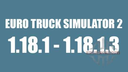 Patch 1.18.1 - 1.18.1.3 for Euro Truck Simulator 2