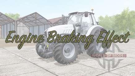 Engine Braking Effect v2.0 for Farming Simulator 2017